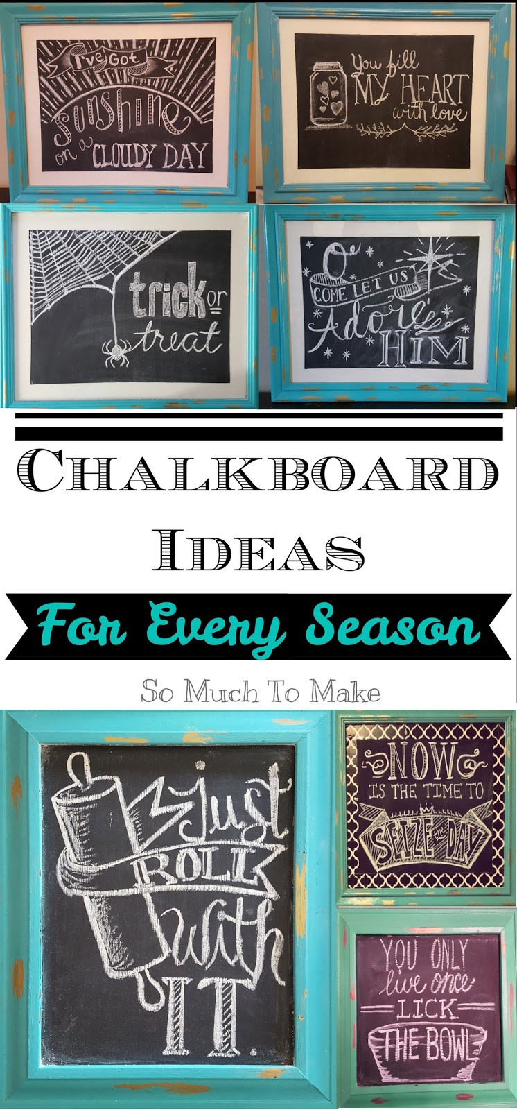 Chalkboard Ideas for Every Season   So Much To Make