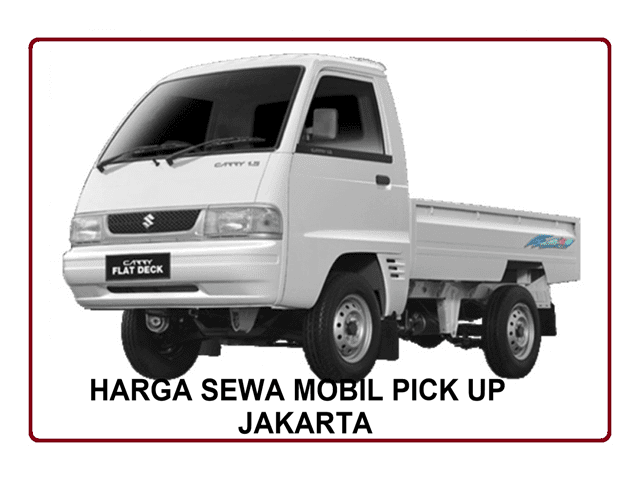 HARGA SEWA MOBIL PICK UP  JAKARTA