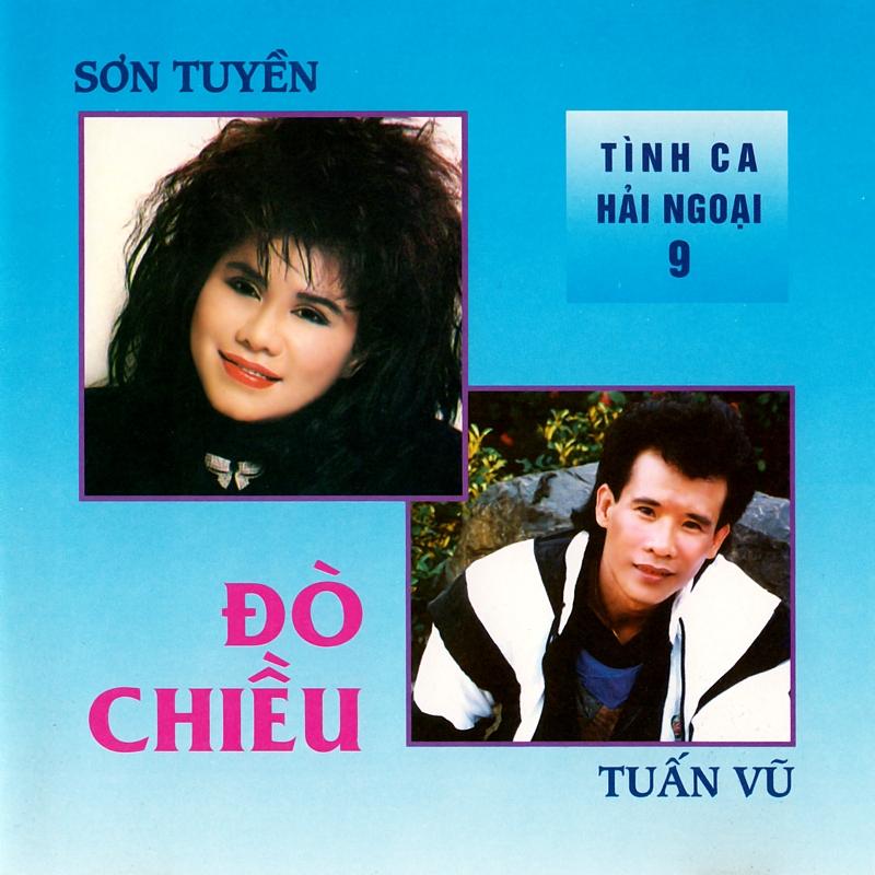 Người Đẹp Bình Dương CD - Sơn Tuyền, Tuấn Vũ - Tình Ca Hải Ngoại 9 - Đò Chiều (NRG) + bìa scan mới
