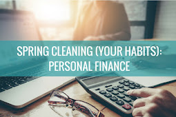 Three Ideas for Spring Cleaning Your Finances