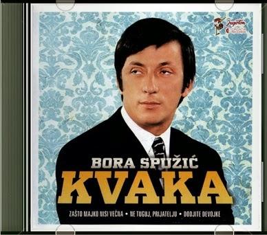 Bora Spuzic Kvaka 2013 - Hitovi Bora+Spuzic+Kvaka+-+Hitovi+%282013%29