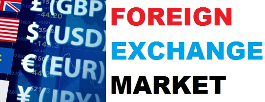 Features and Functions of Foreign Exchange Market