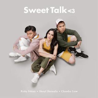Sheryl Sheinafia & Rizky Febian - Sweet Talk (feat. Chandra Liow) on iTunes