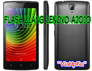 Flashing Ulang Lenovo a2010 Tanpa PC