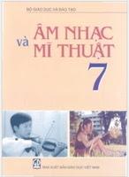 Sách Giáo Khoa Âm Nhạc Và Mĩ Thuật Lớp 7