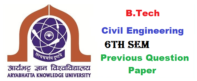 B.TECH-6TH-SEM-CE-AKU