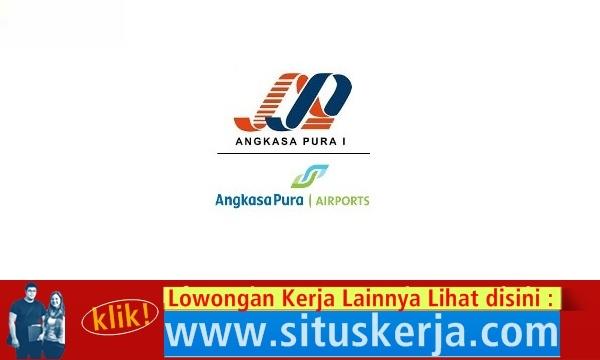 Info Tentang Lowongan Kerja Adm dan Operasioal PT. Angkasa Pura I (Persero)