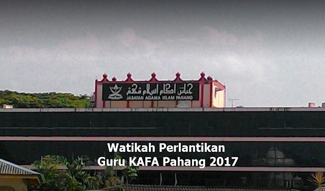 Watikah Perlantikan dan Penyambungan Kontrak Guru KAFA Negeri Pahang 2017