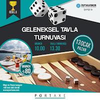 Portaxe Geleneksel Tavla Turnuvası (13 Ocak Pazar)