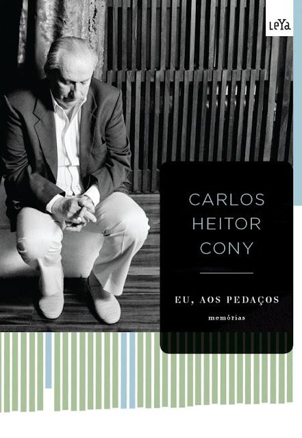 Eu, Aos Pedaços - Carlos Heitor Cony