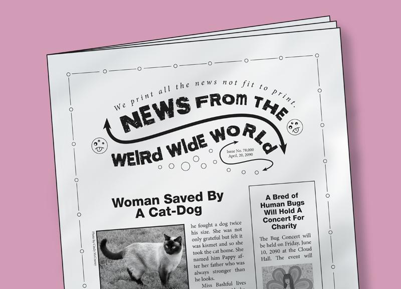 News from the weird wide world