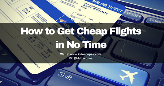 HOW TO GET CHEAP FLIGHTS IN NO TIME
