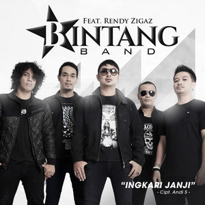 Bintang Band - Ingkari Janji (Feat. Rendy Zigaz)