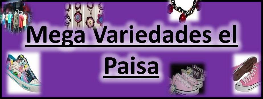 f6b097bd6738 Mega Variedades el Paisa