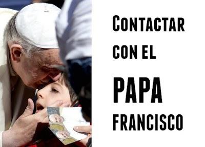 Como contactar con el Papa Francisco