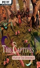 The Captives Plot of the Demiurge - The Captives Plot of the Demiurge-CODEX