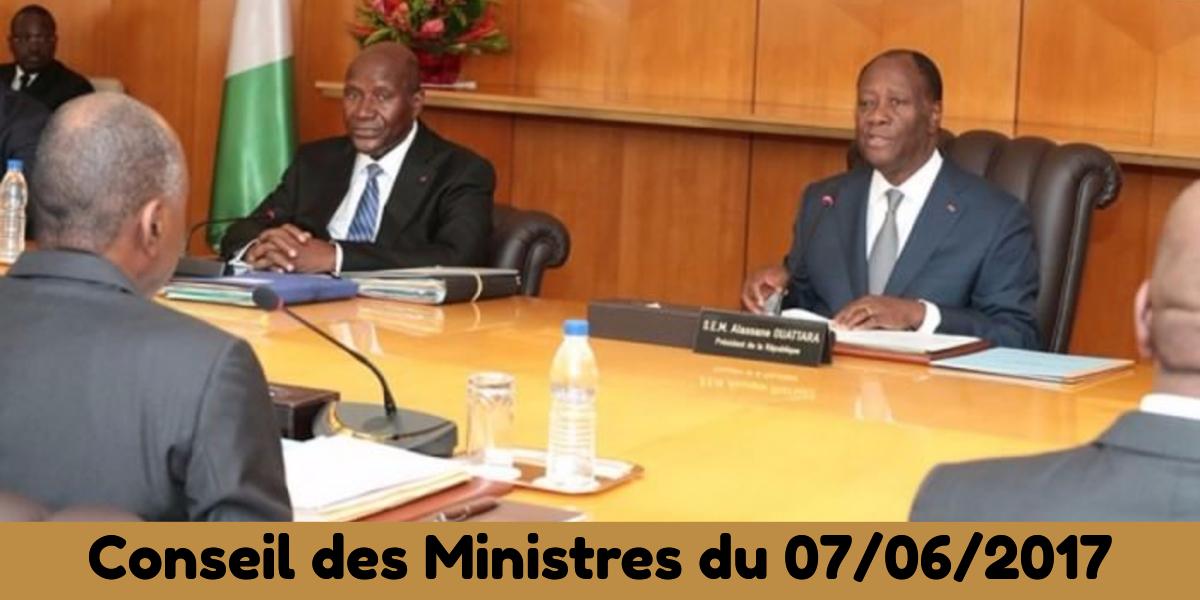 conseil des ministres du 07-06-2017