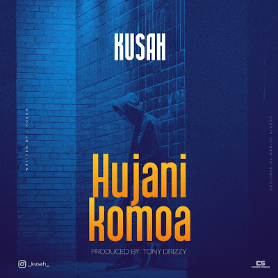 Download Audio | Kusah - Hujanikomoa