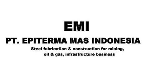Lowongan Kerja Cikarang Terbaru PT. Epiterma Mas Indonesia (EMI)