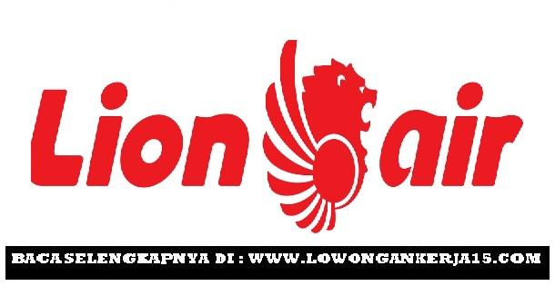 Lowongan kerja Lion Air Group Tahun 2017