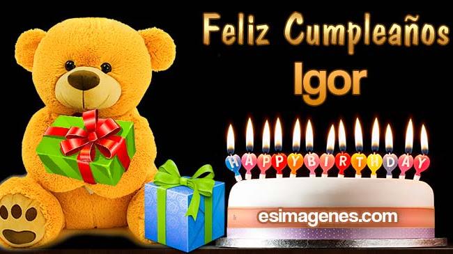 Feliz Cumpleaños Igor