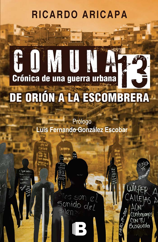 Portada de Comuna 13 de Ricardo Aricapa