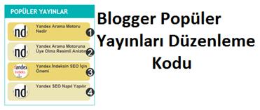 Blogger Popüler Yayınları İki Renkli Yapma