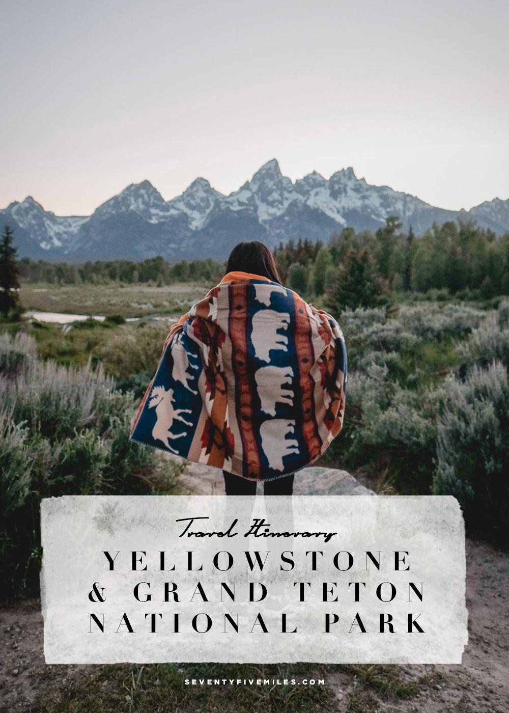 6-day Travel Itinerary to Yellowstone and Grand Teton