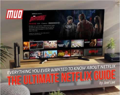 The Ultimate Netflix Guide - Everything You Wanted to Know About Netflix