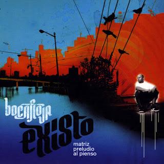 Bocafloja - Existo: Matriz Preludio Al Pienso (2009)