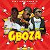 New Music :Razino, MagicSteez & Livzy Jay_Gboza