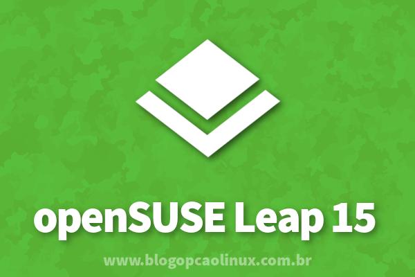 Lançado o primeiro beta do openSUSE Leap 15.0!