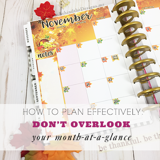 How to Plan Effectively: Don't Overlook Using Your Monthly Spread