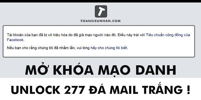 TUT Unlock 277 mail trắng | Mở khóa tài khoản bị giả mạo | Toàn Siêu Nhân Blog