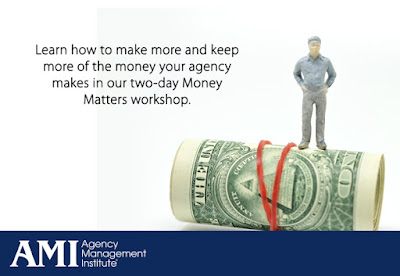 Agency Management Institute: Money Matters