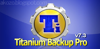 Download Gratis Titanium Backup Pro v7.3.0.2 Apk Full Versi Terbaru 2016