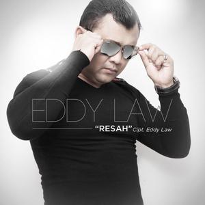 Eddy Law - Resah
