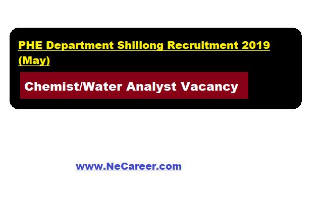 PHE Meghalaya Recruitment 2019 in Shillong | Chemist Vacancy