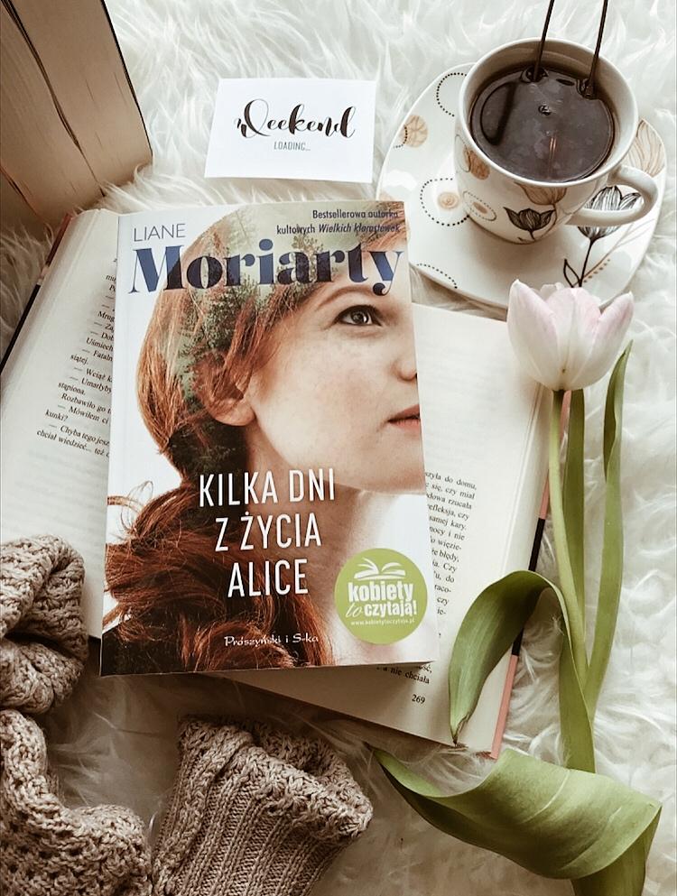 Liane Moriarty, Kilka dni z życia Alice