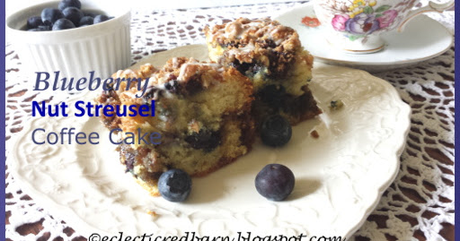 Mornings, Reflection and Blueberry Nut Streusel Coffee Cake