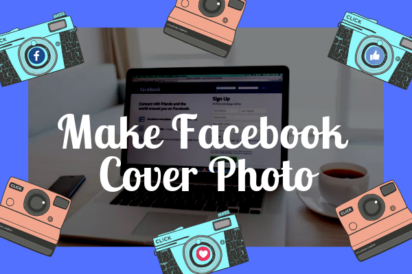 How to Make Cover Photo On Facebook<br/>