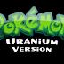 """""""Pokémon Uranium"""", feito por fãs, é lançado depois de nove anos gratuitamente no PC!"""