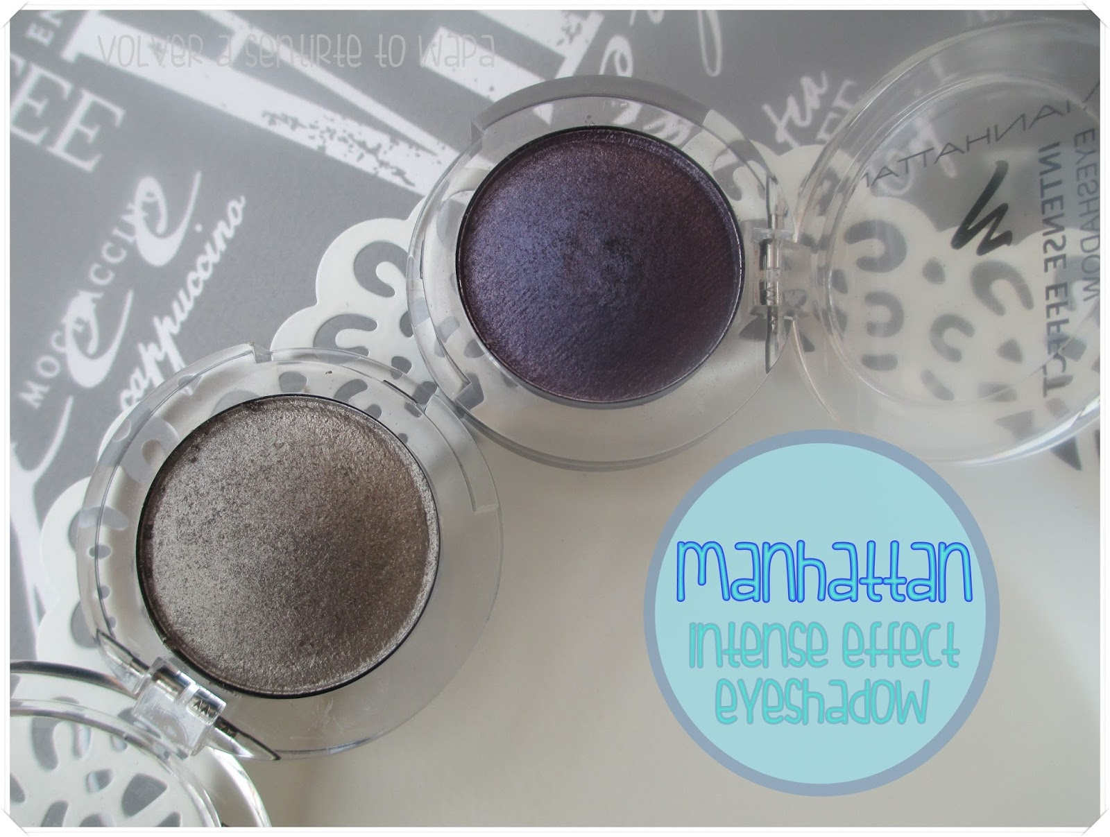 Manhattan Intense Effect Eyeshadow {Review + Swatches}