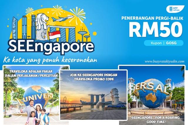 Jom ke SEEngapore dengan Traveloka Promo Code