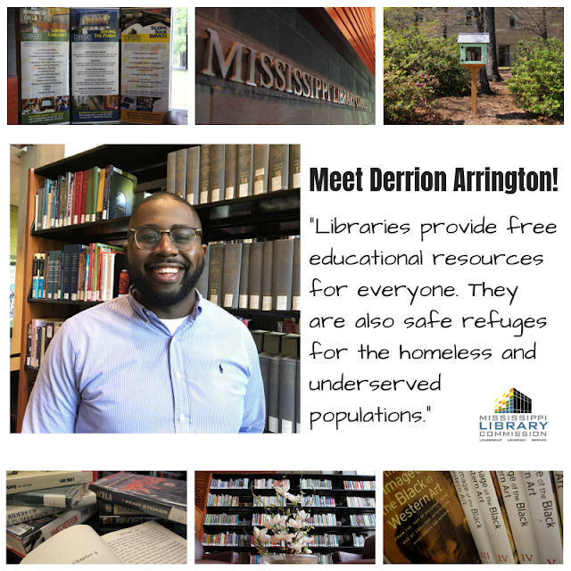 Smiling man posed in front of books with the quote Meet Derrion Arrington Libraries provide free educational resources for everyone. They are also safe refuges for the homeless and underserved populations.