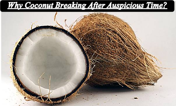 Why-Coconut-Breaking-After-Auspicious-Time
