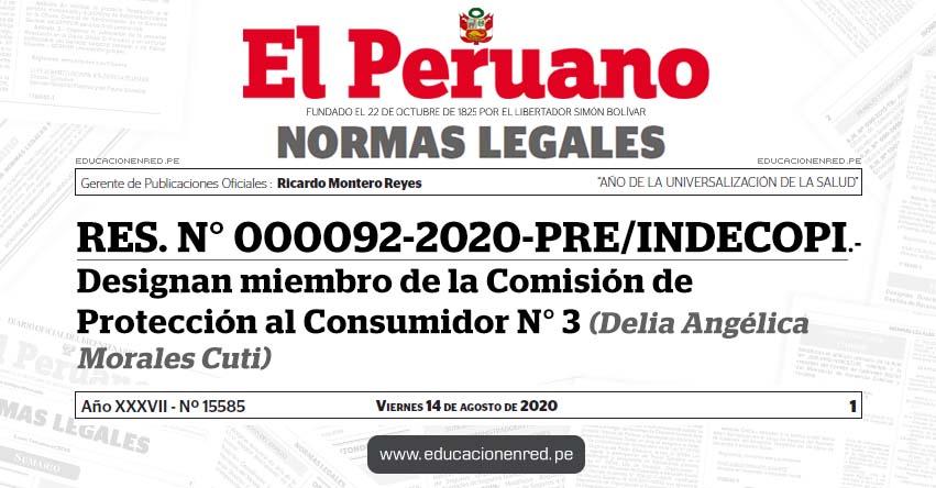 RES. N° 000092-2020-PRE/INDECOPI.- Designan miembro de la Comisión de Protección al Consumidor N° 3 (Delia Angélica Morales Cuti)