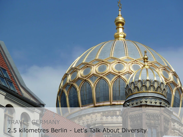 Travel Germany 2.5 kilometres Berlin - Let's Talk About Diversity