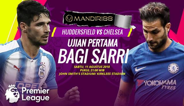 Prediksi Huddersfield Town Vs Chelsea, Sabtu 11 Agustus 2018 Pukul 21.00 WIB @ MNCTV