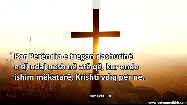 Dashuria e Perendise, Krishti, Kryqi, vargje nga Bibla, vargje biblike,